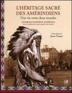 L'héritage sacré des amérindiens