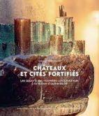 Châteaux et cités fortifiés - Les apports des nouvelles connaissances à la notion d'authenticité