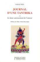 Journal d'une tantrika - Ou Le doux saisissement de l'amour