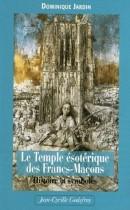 Le Temple ésotérique des Francs-maçons - Histoire & symboles
