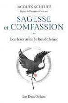 Sagesse et compassion - Les deux ailes du bouddhisme