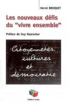 Ecoles - Les nouveaux défis du vivre ensemble : citoyenneté, cultures et démocratie