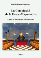 La Complexité de la Franc Maçonnerie