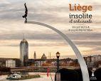 Liège insolite et séduisante