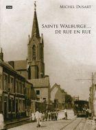 Sainte-Walburge de rue en rue