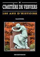 LE CIMETIÈRE DE VERVIERS 180 ans d'histoire