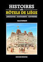 HISTOIRES DES HOTELS DE LIEGE