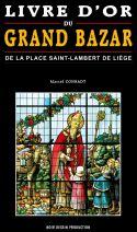 LIVRE D'OR DU GRAND BAZAR DE LA PLACE SAINT-LAMBERT LIÈGE
