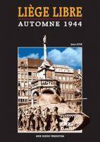 Liège libre - automne 1944