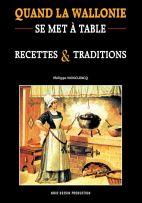 Quand la Wallonie se met à table Recettes et traditions