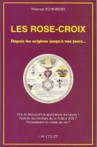 Les Rose-Croix. Depuis les origines jusqu'à nos jours