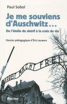 Je me souviens d'Auschwitz... - De l'étoile de shérif à la croix de vie