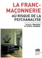 La Franc-Maçonnerie au risque de la psychanalyse
