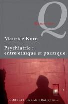 Psychiatrie: Entre éyhique & politique