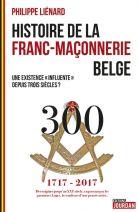 Histoire de la Franc Maçonnerie Belge