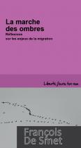La marche des ombres (Réflexions sue les enjeux de la migration)