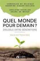Quel monde pour demain ? - Dialogue entre générations