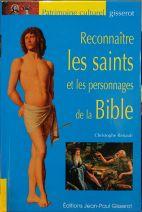 Reconnaitre les saints et les personnages de la bible