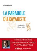 La parabole du kayakiste - L'audace d'agir selon ses valeurs -