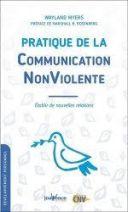 Pratique de la communication nonviolente - Etablir de nouvelles relations