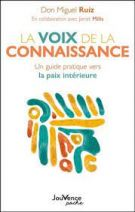 La voix de la connaissance - Un guide pratique vers la paix intérieure