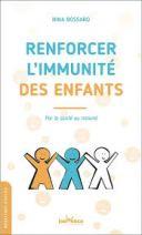 Booster l'immunité des enfants - Par la santé au naturel