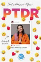 PTDR - Pour une Thérapie Du Rire