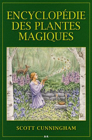 encyclop die des plantes magiques la commanderie. Black Bedroom Furniture Sets. Home Design Ideas