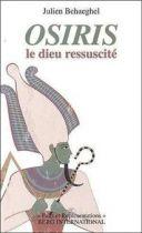 Osiris : Le dieu ressuscité
