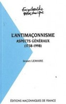06 L'antimaçonnisme - Aspects généraux (1738-1998)