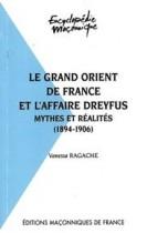 08 Le Grand Orient de France et l'Affaire Dreyfus - Mythes et réalités (1894-1906)