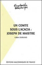 10 Joseph de Maistre - Un comte sous l'acacia