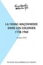 30 La franc-maçonnerie dans les colonies 1738-1960