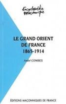 31 Le Grand Orient de France 1865-1914
