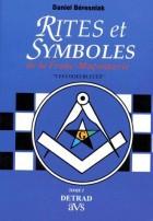 "Rites & symboles de la franc-maçonnerie Tome 1 ""les loges bleues"""