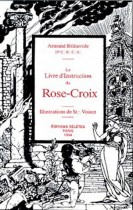 Le Livre d'instruction du Rose-Croix