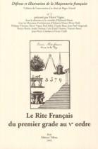Le Rite Français du Ier grade au Ve ordre