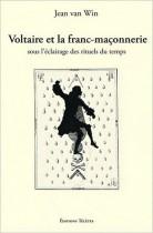 Voltaire et la franc-maçonnerie sous l'éclairage des rituels du temps