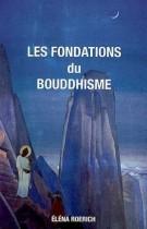Les fondations du bouddhisme