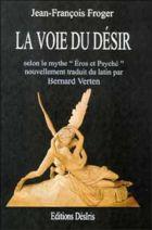 """La voie du désir selon le mythe d'Éros et Psyché du conte d'Apulée dans les """"Métamorphoses ou L'âne d'or"""""""