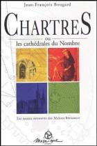 Chartres ou les cathédrales du Nombre