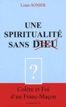 Une Spiritualité sans Dieu