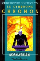 Le syndrome Chronos