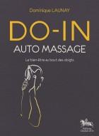 Do-in auto-massage - Le bien-être au bout des doigts