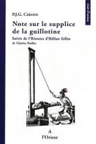 Note sur le supplice de la guillotine - Suivie de L'histoire d'Hélène Gillet de Charles Nodier