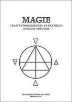Magie: traité fondamental et pratique de magie-théurgie