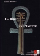 La Bible & l'Egypte
