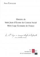 Histoire de Saint-Jean d'Ecosse du contrat social Mère-Loge écossaise de France