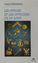 Les offices et les officiers de la loge