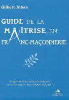 Guide de la maîtrise en franc-maçonnerie